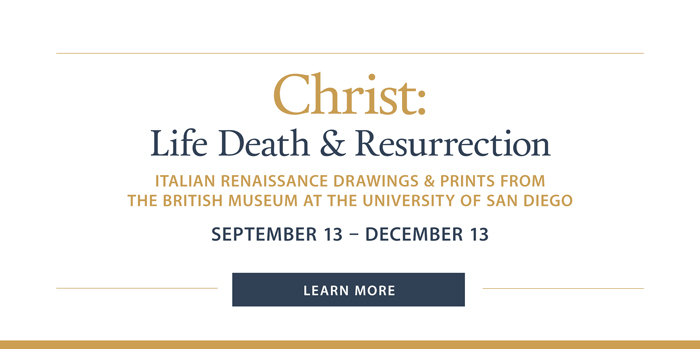 The University of San Diego's Hoehn Family Galleries will host Christ: Life, Death, and Resurrection, an exhibition of original Italian Renaissance art that includes Michelangelo's The Three Crosses. This is the first time many of these works will be seen in Southern California. Of particular note, Michelangelo's works have never before been exhibited in San Diego.